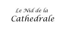 Le nid de la Cathedrale